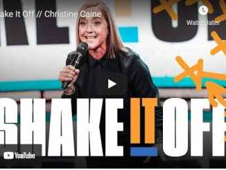 Pastor Christine Caine Sermon - Shake It Off
