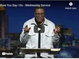 Pastor Creflo Dollar Sermon - Before You Say I Do
