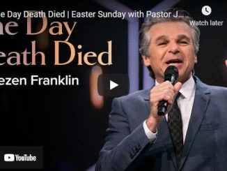 Pastor Jentezen Franklin Easter Sermon - The Day Death Died