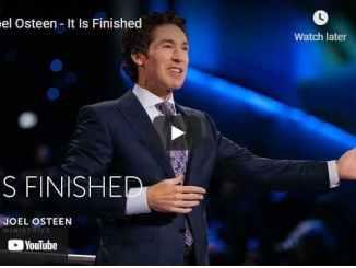 Pastor Joel Osteen Sermon - It Is Finished