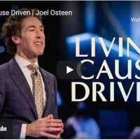 Pastor Joel Osteen Sermon - Living Cause Driven