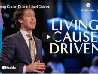 Pastor Joel Osteen Sermon - Living Cause Driven