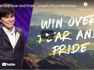 Pastor Joseph Prince Sermon - Win Over Fear And Pride
