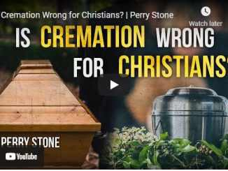 Pastor Perry Stone - Is Cremation Wrong for Christians?