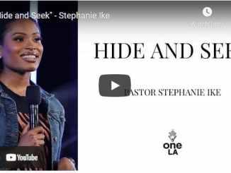Pastor Stephanie Ike Sermon - Hide and Seek