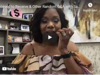 Q&A with Sarah Jakes Roberts - Relieved to Receive & Other