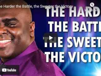 Sean Pinder Sermon - The Harder the Battle the Sweeter the Victory