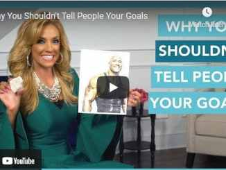 Terri Savelle Foy - Why You Shouldn't Tell People Your Goals