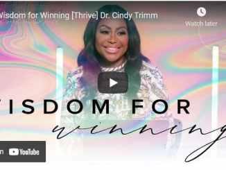 Dr. Cindy Trimm Sermon - Wisdom for Winning