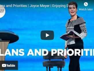 Joyce Meyer Message - Plans and Priorities