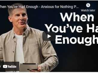 Pastor Craig Groeschel Sermon - When You've Had Enough