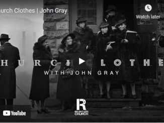 Pastor John Gray Sermon - Church Clothes