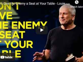 Pastor Louie Giglio - Don't Give the Enemy a Seat at Your Table