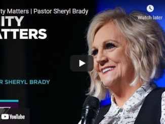 Pastor Sheryl Brady Sermon - Unity Matters