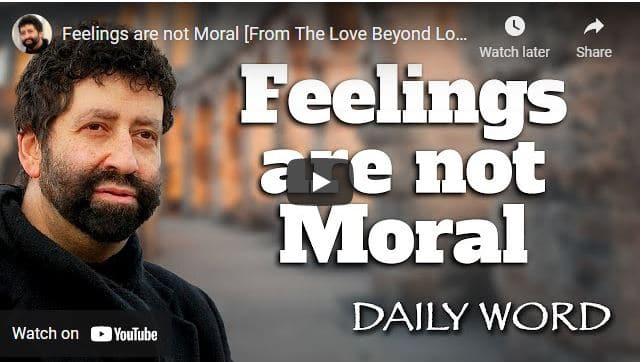 Rabbi Jonathan Cahn Message - Feelings are not Moral