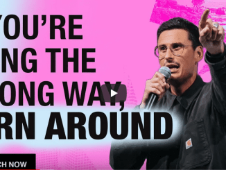 Chad Veach Sermons 2021 - If You're Going The Wrong Way, Turn Around