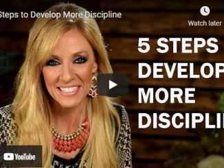Terri Savelle Foy: 5 Steps to Develop More Discipline