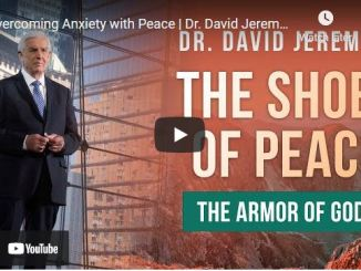 Pastor David Jeremiah Sunday Sermon June 27 2021