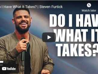 Pastor Steven Furtick Sermons: Do I Have What It Takes?