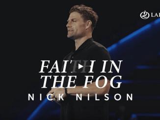 Pastor Nick Nilson Sermons - Faith in the Fog