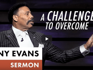 Tony Evans Sermons - A Challenge to Overcome
