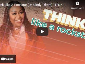Pastor Cindy Trimm Sermon: Think Like A Rockstar