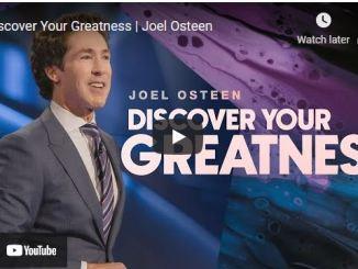 Pastor Joel Osteen Sermon: Discover Your Greatness