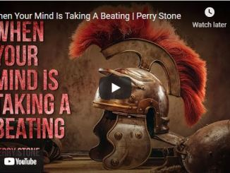Pastor Perry Stone Sermon: When Your Mind Is Taking A Beating