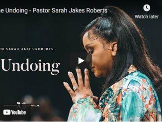 Pastor Sarah Jakes Roberts Sermons The Undoing