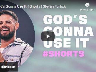 Pastor Steven Furtick Message: God's Gonna Use It