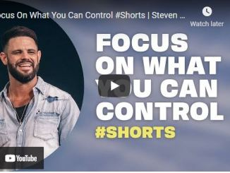 Pastor Steven Furtick Sermon Focus On What You Can Control