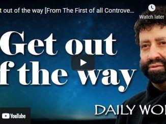 Rabbi Jonathan Cahn Sermon: Get out of the way