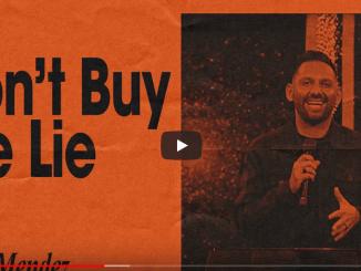 Chris Mendez Sermons - Don't Buy The Lie