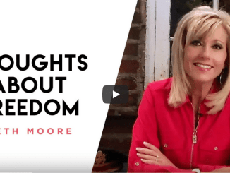 Beth Moore Sermons 2021 - Thoughts About Freedom