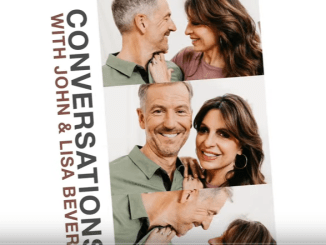 Conversations with John & Lisa - Building a Marriage that Lasts (part 2)