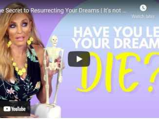 Terri Savelle Foy: The Secret to Resurrecting Your Dreams | It's not too late