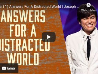 Joseph Prince Sermon August 24 2021: Answers For A Distracted World