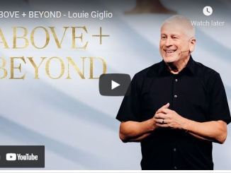 Pastor Louie Giglio Series: ABOVE + BEYOND
