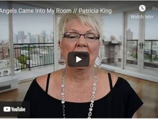 Patricia King: 3 Angels Came Into My Room