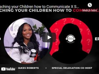 Sarah Jakes Roberts: Teaching your Children how to Communicate