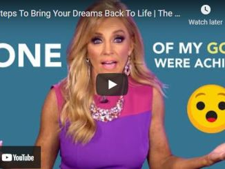 Terri Savelle Foy: 7 Steps To Bring Your Dreams Back To Life