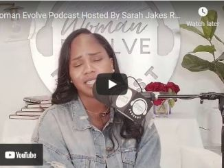 Woman Evolve Podcast By Sarah Jakes Roberts: August 2, 2021