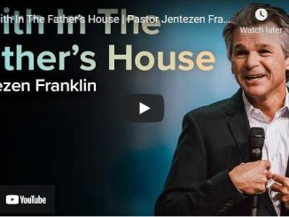 Pastor Jentezen Franklin Sunday Sermon: Faith In The Father's House