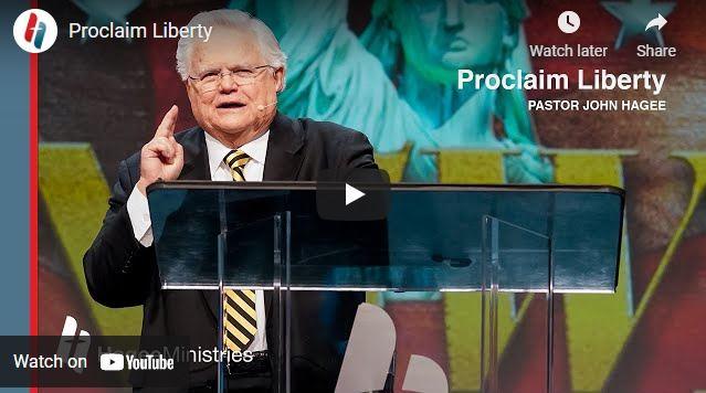 Pastor John Hagee Sunday Sermon: Proclaim Liberty