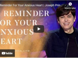 Pastor Joseph Prince Message: A Reminder For Your Anxious Heart