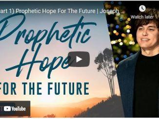 Pastor Joseph Prince Sermon: Prophetic Hope For The Future