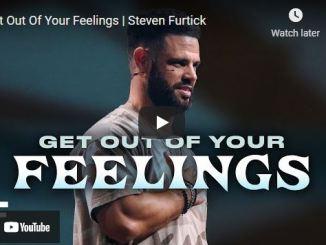 Pastor Steven Furtick Sermon: Get Out Of Your Feelings