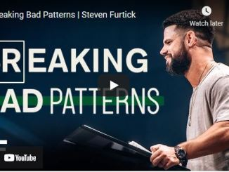 Pastor Steven Furtick Sermon September 2 2021: Breaking Bad Patterns