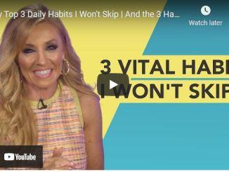 Terri Savelle Foy: My Top 3 Daily Habits I Won't Skip