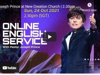 Pastor Joseph Prince At New Creation Church October 24 2021